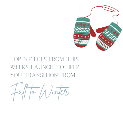 5 Staple Pieces to Transition from Fall to Winter