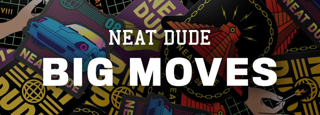 Neat Dude is (sort of) moving!