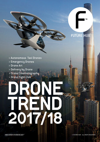 FUTURE HUB™ DRONE DIGITAL TREND MAG 2017/18