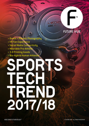 FUTURE HUB™ SPORTSTECH TREND MAG 2017/18