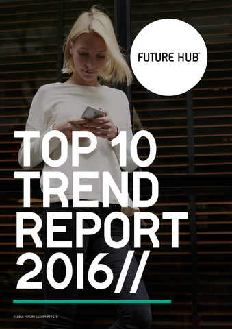 FUTURE HUB TOP TEN TREND DIGITAL MAG 2016/17