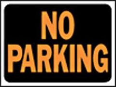 HY KO SIGN NO PARKING 3012 9 IN. X12 IN. (must order by 10)