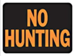 HY KO SIGN NO HUNTING 3021 9 IN. X12 IN. (must order by 10)
