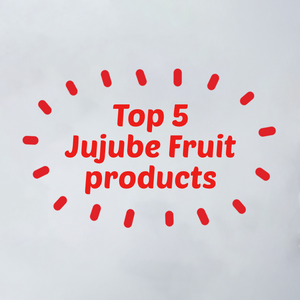 Top 5 Favourite Jujube Products