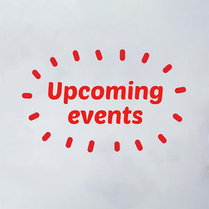 Upcoming Events - Come Try The Red Dates