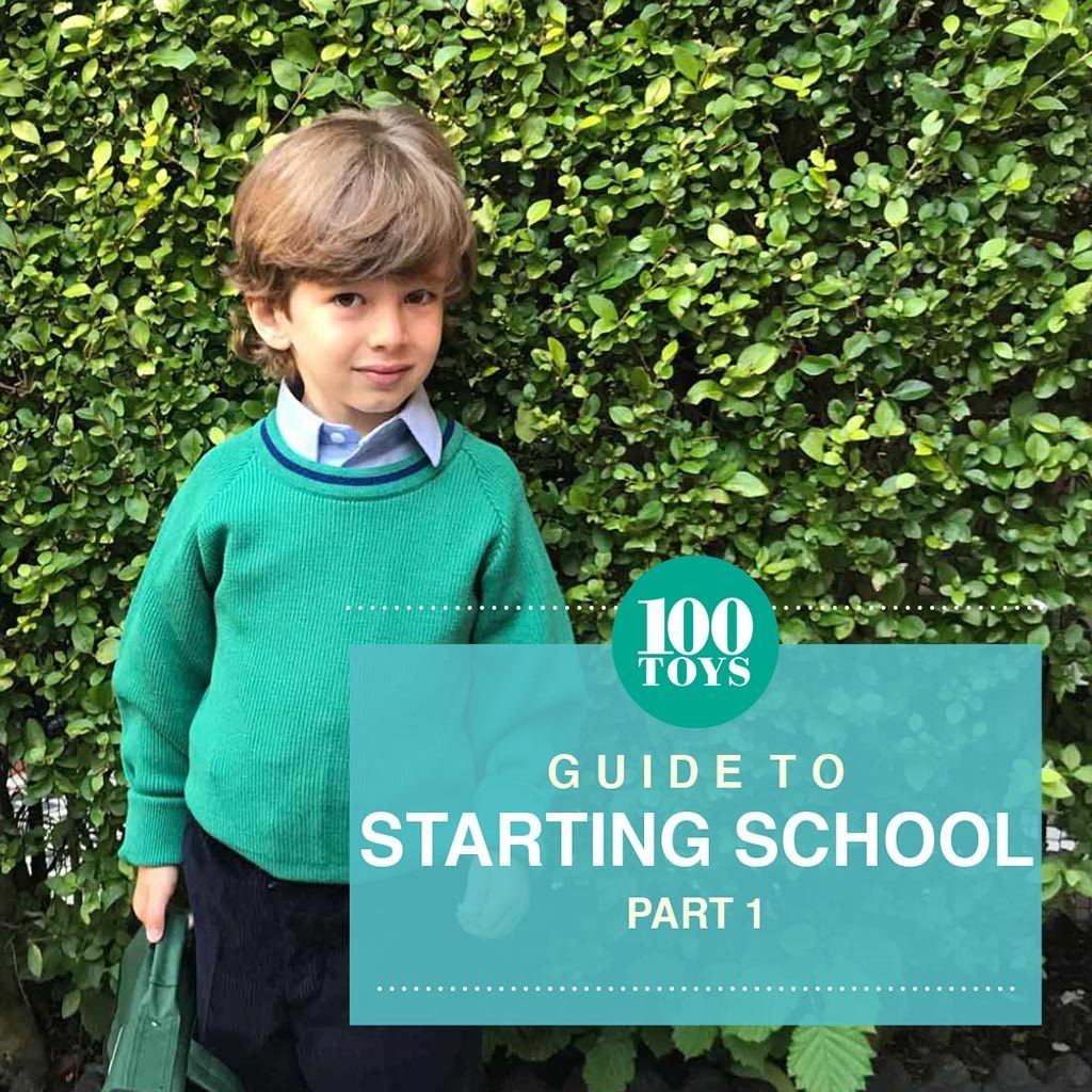 100 Toys Guide to Starting School Part 1