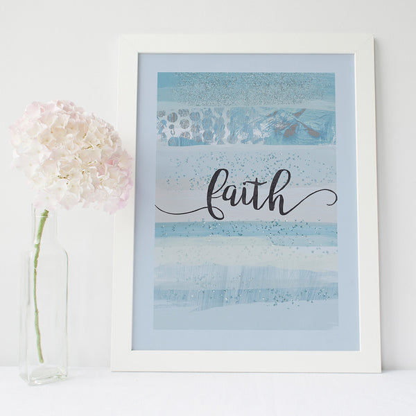 'Faith' inspirational quote print