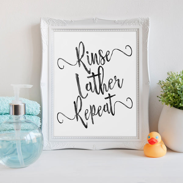 Rinse, Lather, Repeat Bathroom Art Print by Beau Typographie