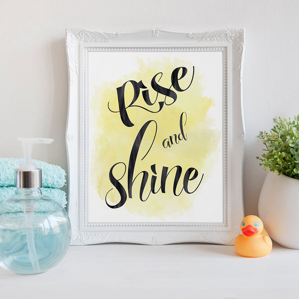 Rise and Shine Bathroom Art Print by Beau Typographie