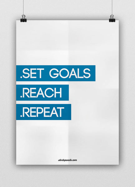 SET GOALS REACH REPEAT