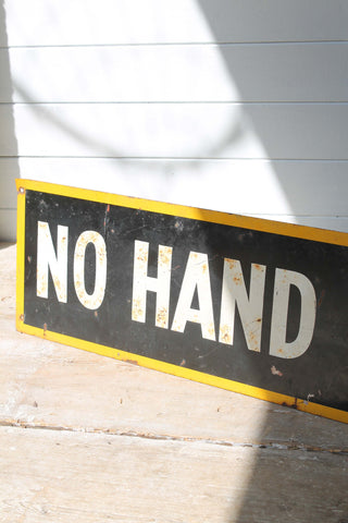1950s  'No Hand Signals'  sign - SOLD