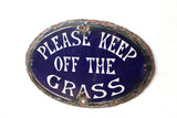 "Early 20th c enamel sign ""Please keep off the grass"""