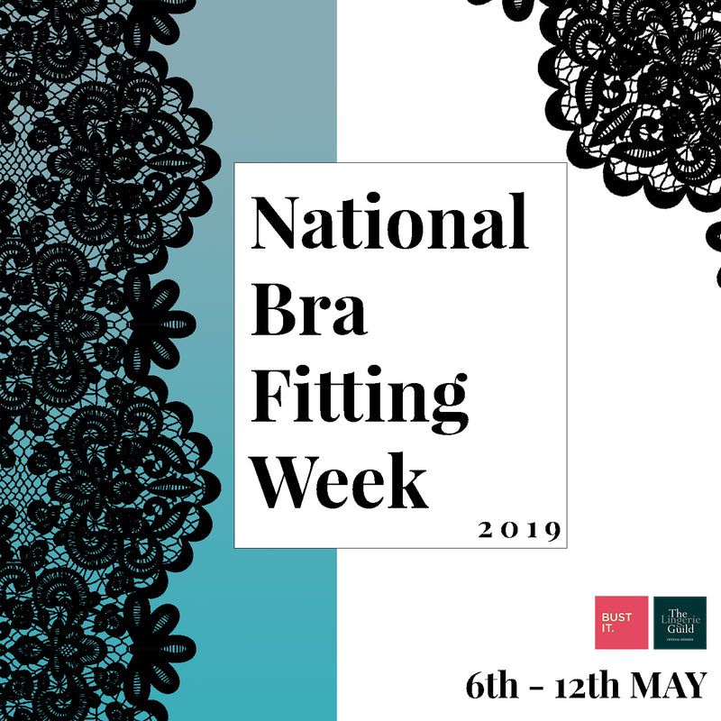 National Bra Fitting Week - Get Involved With Us!