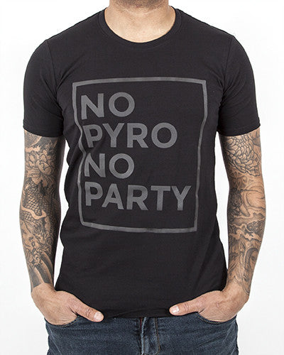 No Pyro No Party shirt