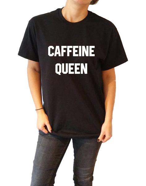 Caffeine Queen - Unisex T-shirt for Women - shpfy
