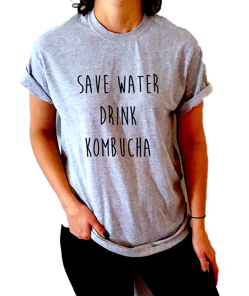 Save Water Drink Kombucha - Unisex T-shirt for Women - shpfy