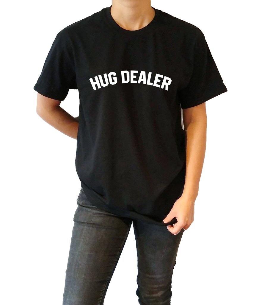 Hug Dealer - Unisex T-shirt for Women - shpfy