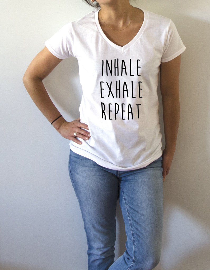 FashionEnemyShirt - Inhale Exhale Repeat - V-Neck T-shirt for Women