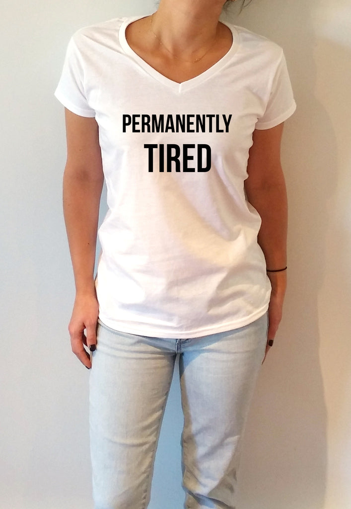 FashionEnemyShirt - Permanently Tired - V-Neck T-shirt for Women
