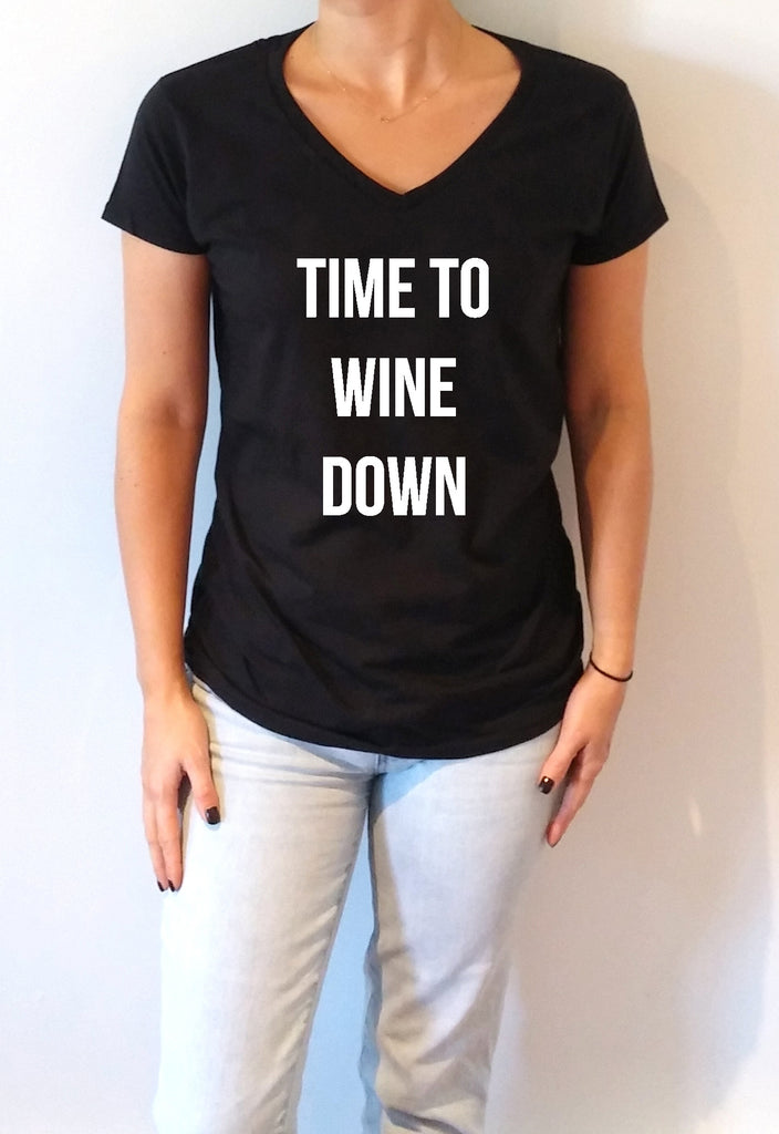 FashionEnemyShirt - Time To Wine Down - V-Neck T-shirt for Women
