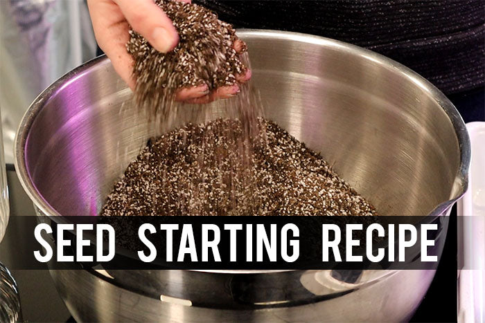 The Ultimate Seed Starting Mix - Make your own!