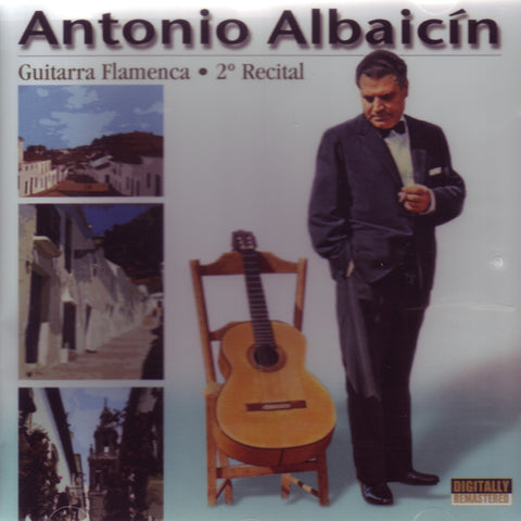 Image of Antonio Albaicin, Guitarra Flamenca: Segundo Recital, CD