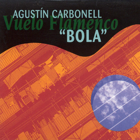 "Image of Agustin Carbonell ""El Bola"", Vuelo Flamenco, CD"