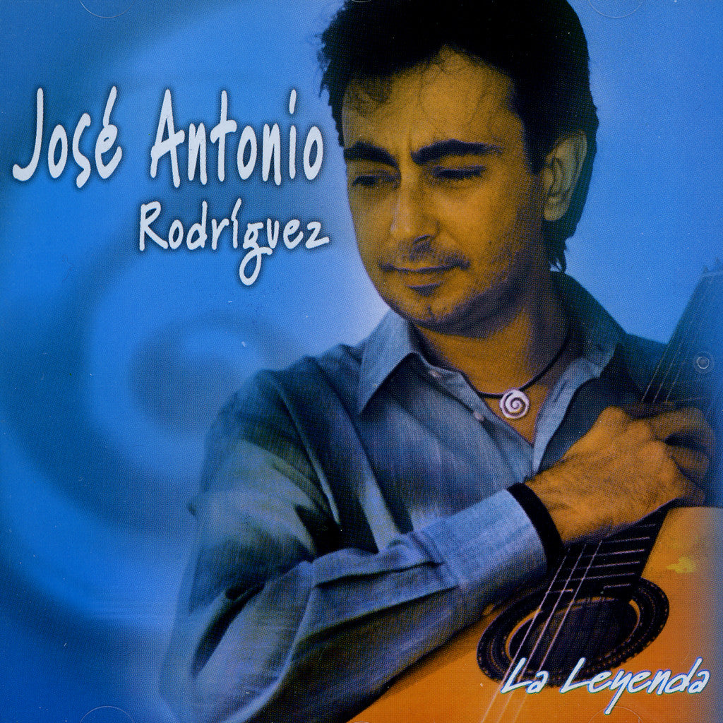 Image of Jose Antonio Rodriguez, La Leyenda, CD