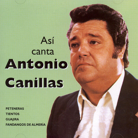 Image of Antonio Canillas, Así Canta Antonio Canillas, CD