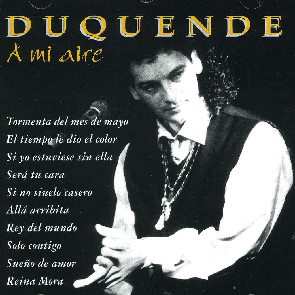 Image of Duquende, A Mi Aire, CD