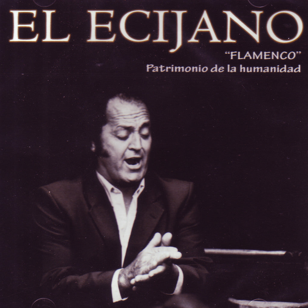 Image of El Ecijano, Flamenco: Patrimonio de la Humanidad, CD
