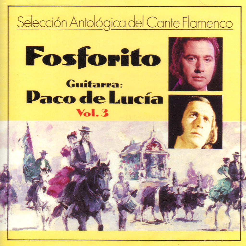 Image of Fosforito & Paco de Lucia, Seleccion Antologica del Cante Flamenco vol.3, CD