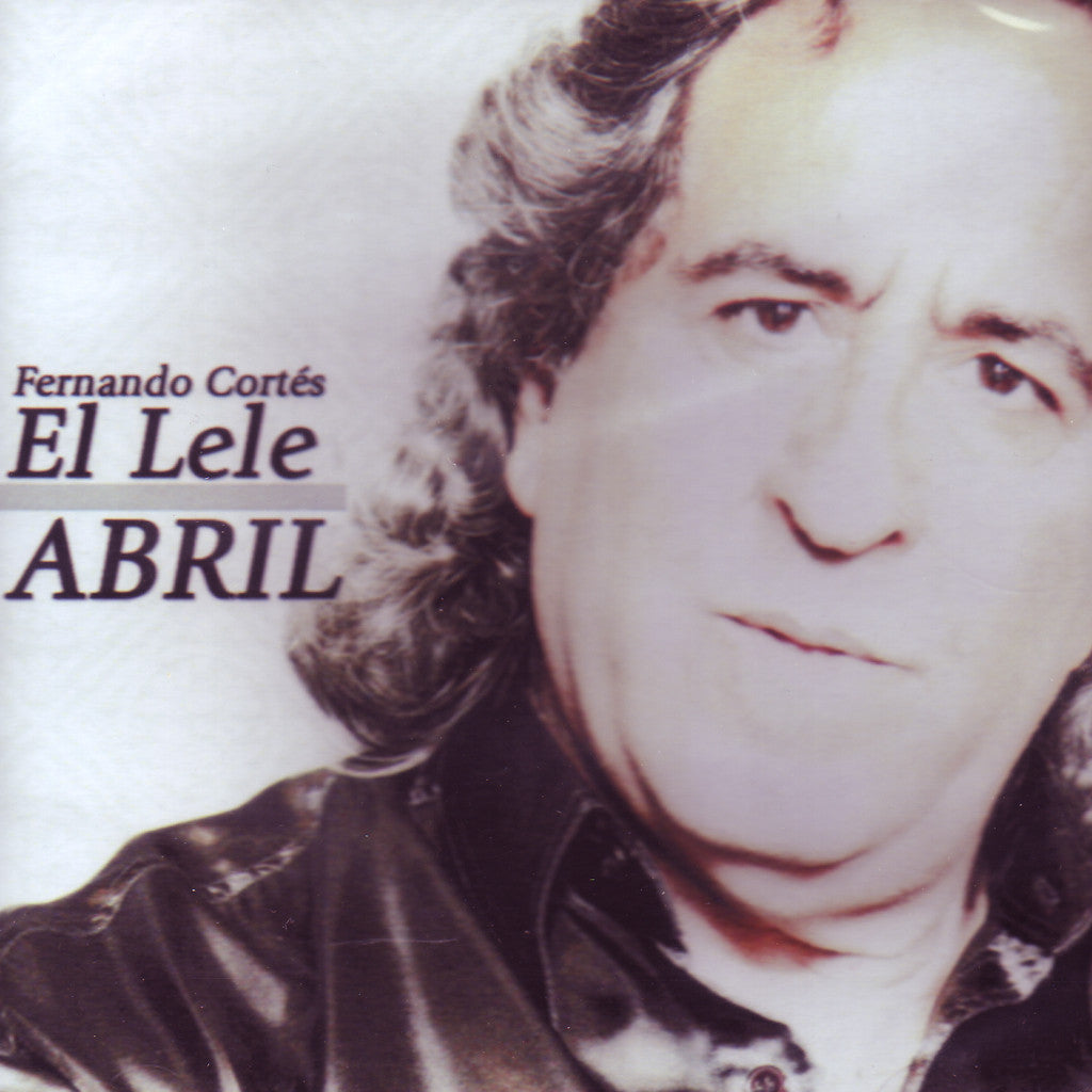 "Image of Fernando Cortes ""El Lele"", Abril, CD"
