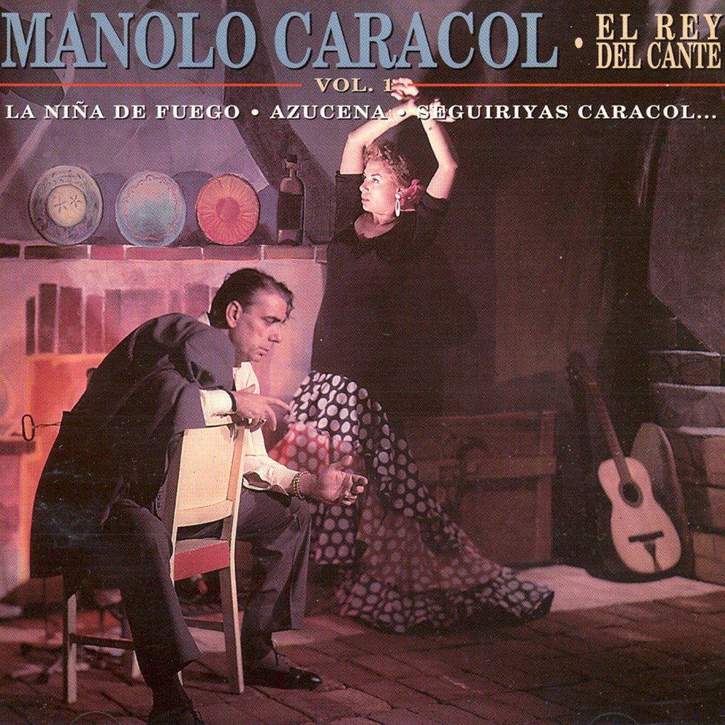 Image of Manolo Caracol, El Rey del Cante vol.1, CD