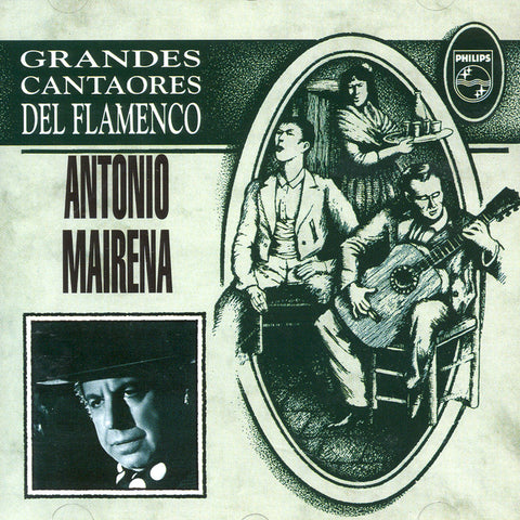 Image of Antonio Mairena, Grandes Cantaores del Flamenco, CD