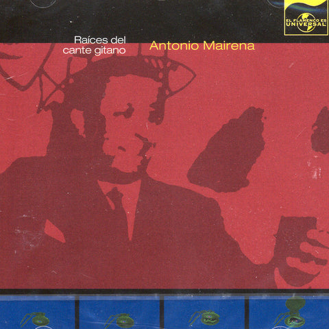 Image of Antonio Mairena, Raices del Cante Gitano, CD