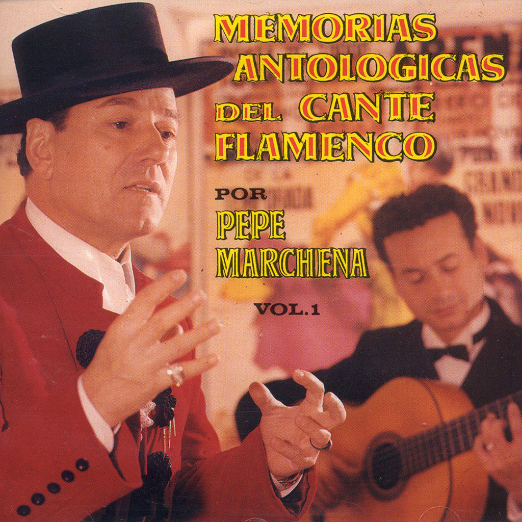 Image of Pepe Marchena, Memoria Antologica del Flamenco vol.1, CD