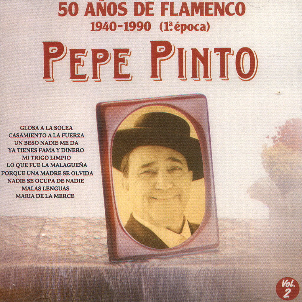Image of Pepe Pinto, 50 Años de Flamenco, CD