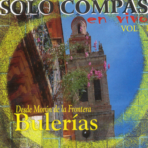 Image of Various Artists, En Vivo Desde Moron de la Frontera: Bulerias, CD