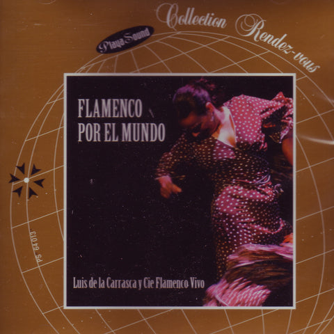 Image of Luis de la Carrasca y Cie. Flamenco Vivo, Flamenco por el Mundo, CD