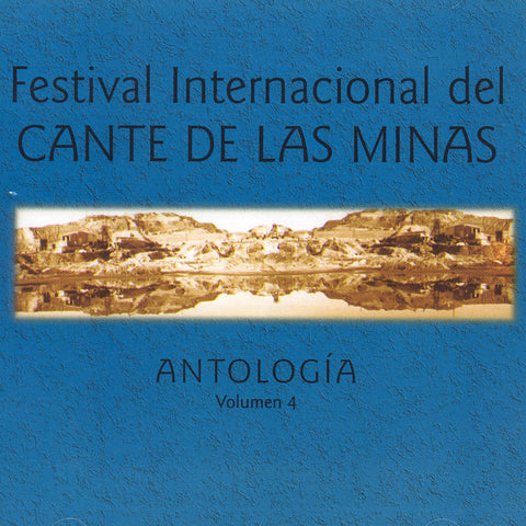 Image of Various Artists, Festival del Cante de las Minas: Antologia vol.4, CD