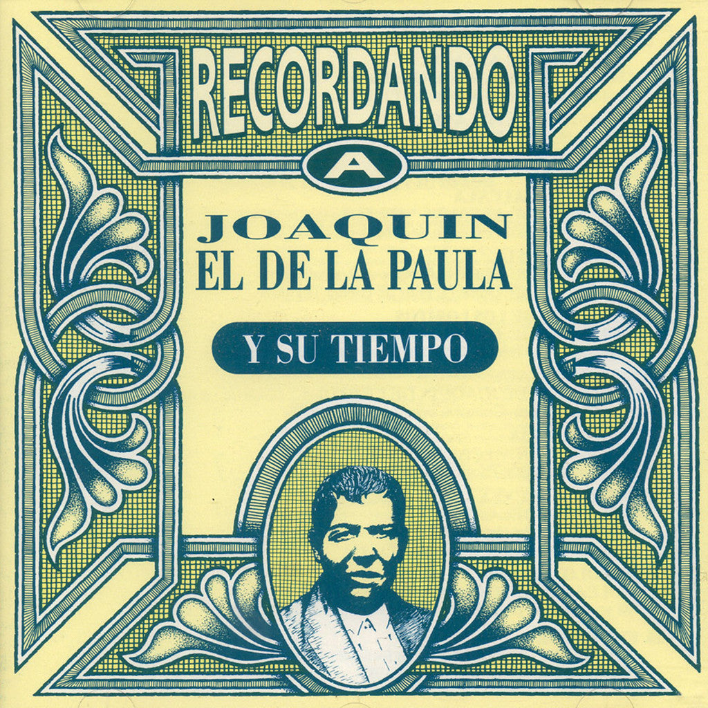 Image of Various Artists, Recordando a Joaquin el de La Paula y Su Tiempo, CD