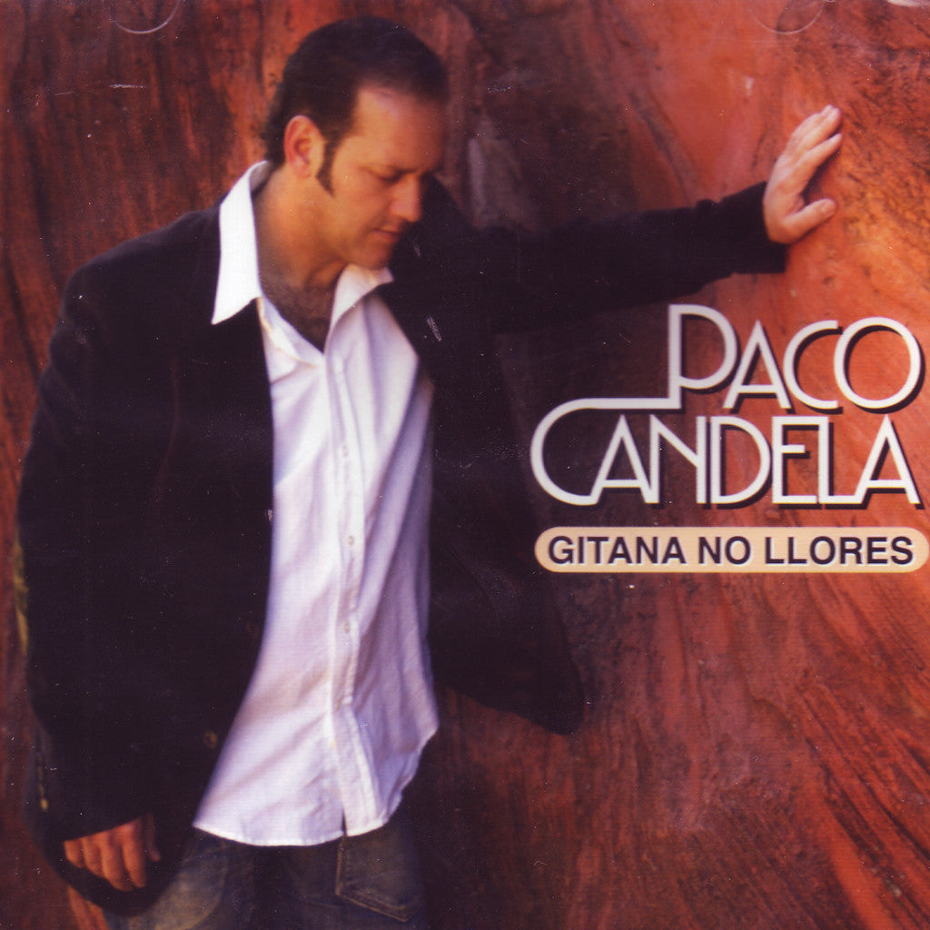 Image of Paco Candela, Gitana No Llores, CD