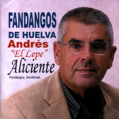 Image of Andres de Lepe, Aliciente: Fandangos de Huelva, CD