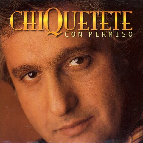 Image of Chiquetete, Con Permiso, CD