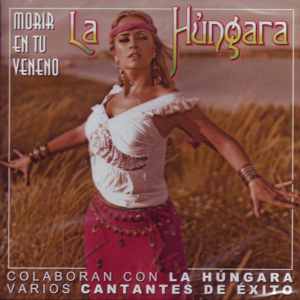 Image of La Hungara, Morir en tu Veneno, CD