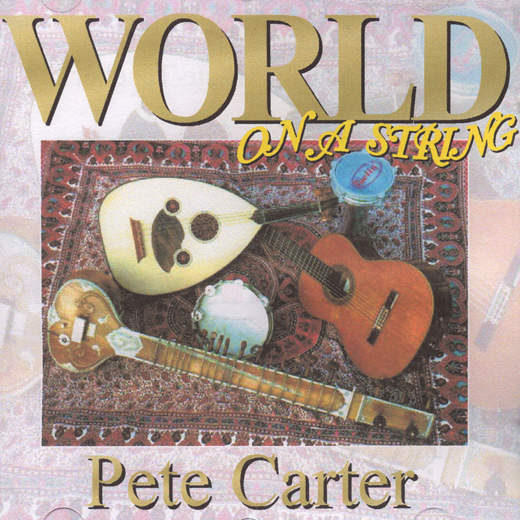 Image of Pete Carter, World on a String, CD
