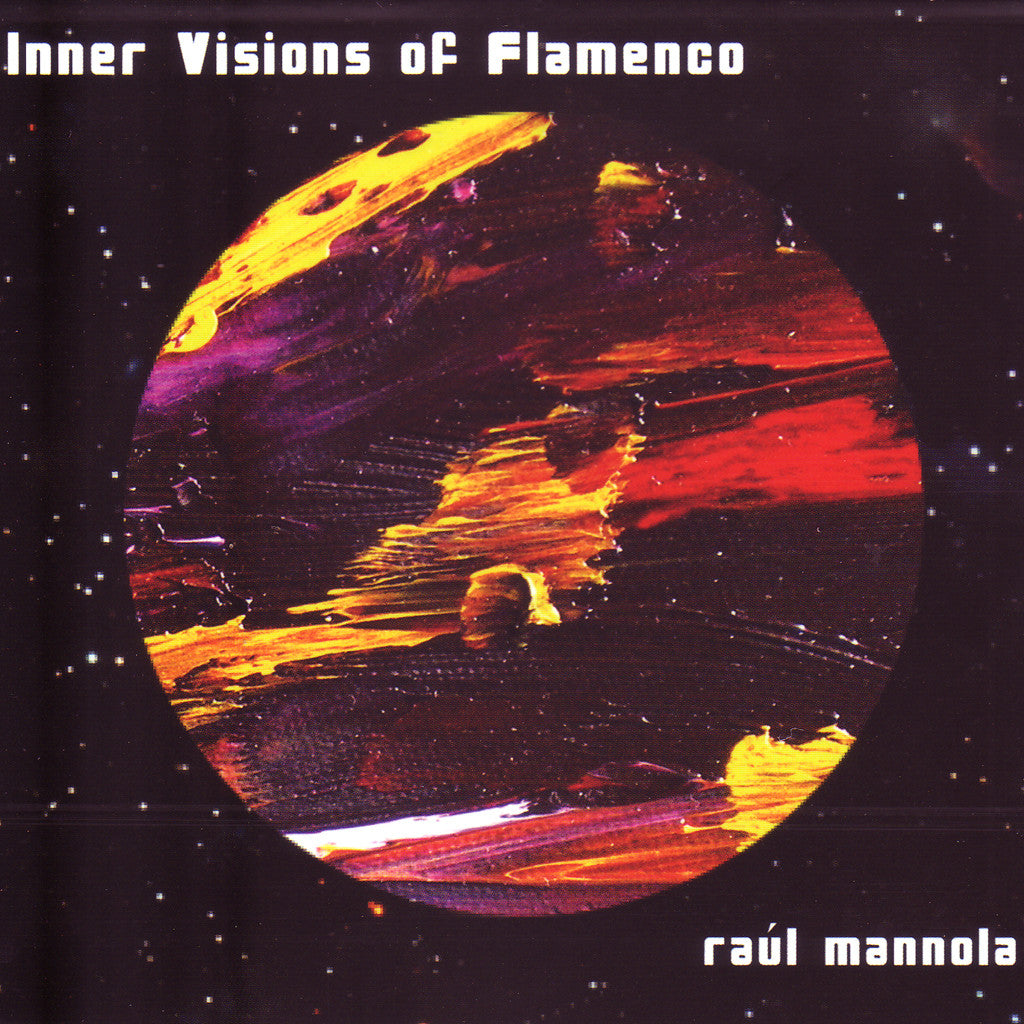 Image of Raul Mannola, Inner Visions of Flamenco, CD