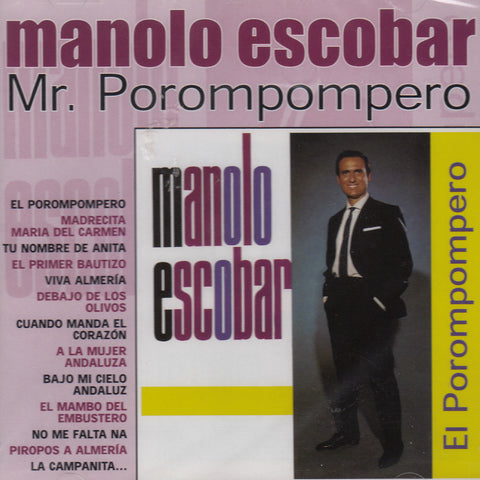 Manolo Escobar  ~  Mr. Porompompero  ~  CD