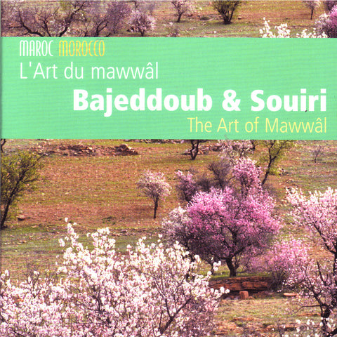 Image of Bajeddoub & Souiri, L'Art du Mawwal, CD